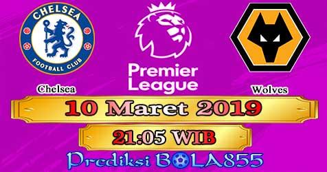Prediksi Bola855 Chelsea vs Wolves 10 Maret 2019
