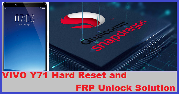 VIVO Y71 HARD RESET AND FRP UNLOCK SOLUTION: RBSOFT MOBILE
