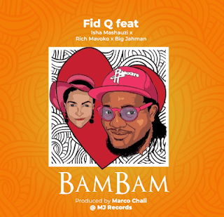 Audio | Fid Q Ft. Isha Mashauzi X Rich Mavoko X Big Jahman - BAM BAM | Mp3