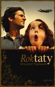 """Krzysztof Popławski - """"Rok taty"""""""