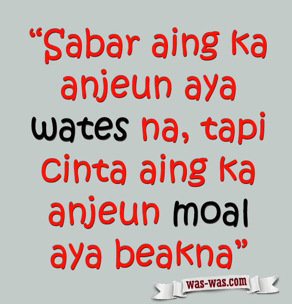 Kata Kata Bijak Putus Cinta Bahasa Sunda