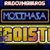 MOZTHAZA - EGOISTA (TEMA 2019)