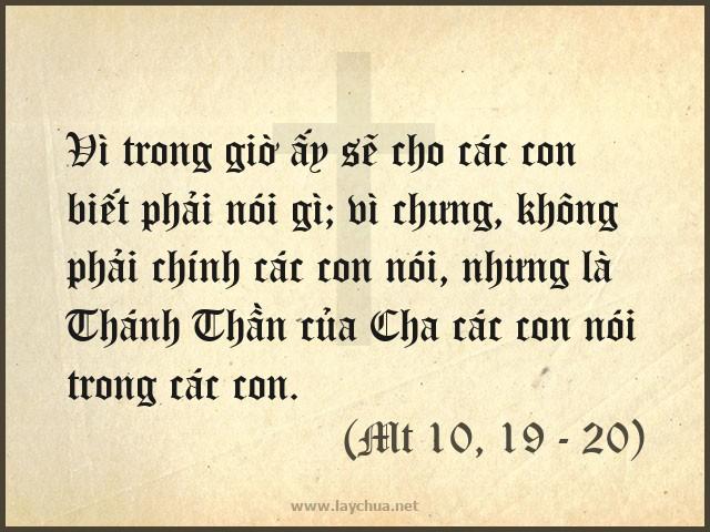 Không phải chính các con nói, nhưng là Thánh Thần của Cha các con