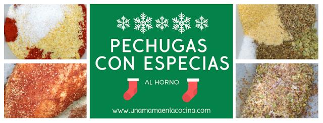 PECHUGAS CON ESPECIAS Idea Navidad unamamaenlacocina saludable y al horno