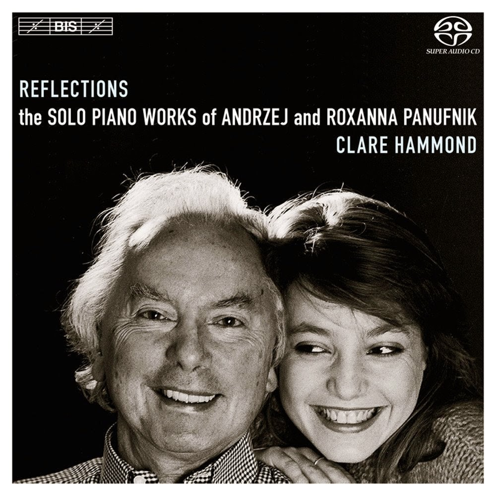 Reflections - Andrzej and Roxanna Panufnik - Clare Hammond - BIS