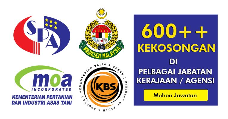 600++ Kekosongan Terkini di Pelbagai Jabatan / Agensi