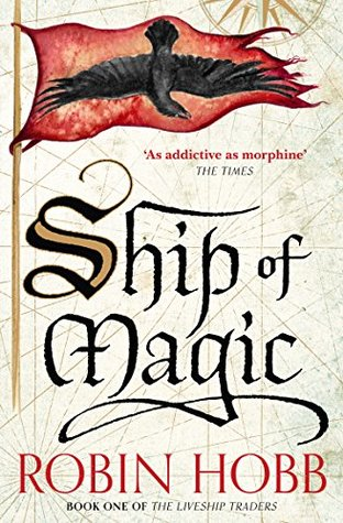 The Ship of Magic by Robin Hobb