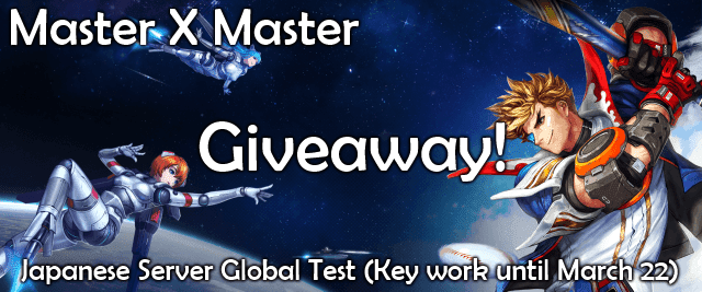 Master X Master Global Test Key Giveaway