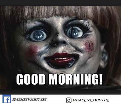 Horror good morning