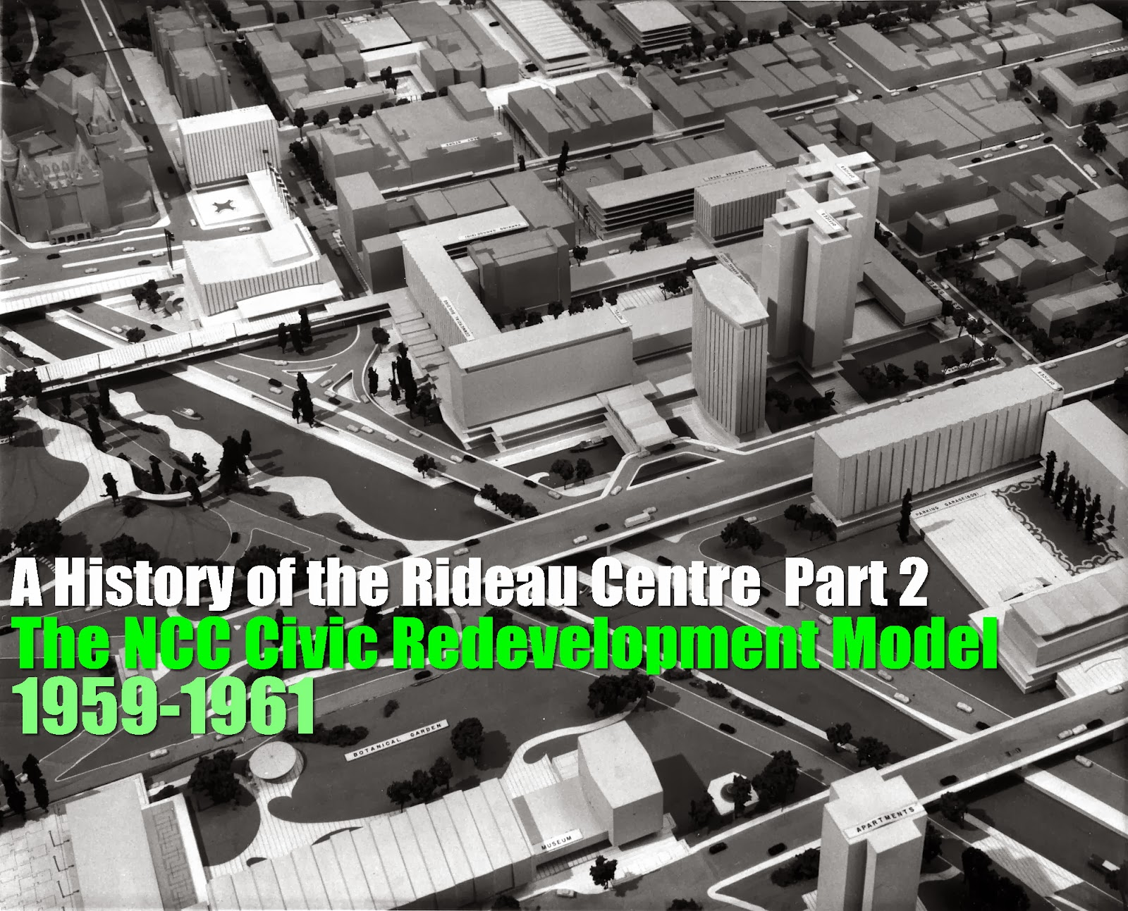 Urbsite: RIDEAU CENTRE HISTORY Part 2: The NCC CIVIC ...