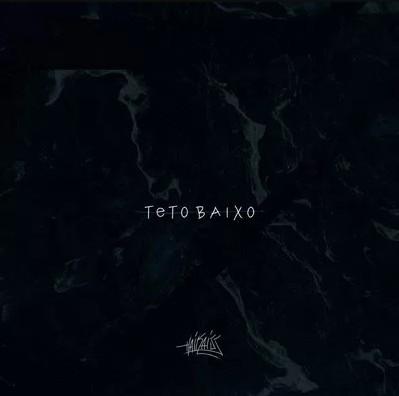 Haikaiss - Teto Baixo - Músicas - Download - Ouvir [Capa]