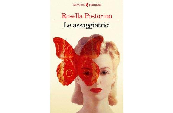 Le assaggiatrici - Rosella Postorino