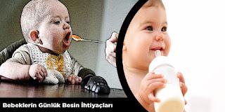 Bebeklerin Günlük Besin İhtiyaçları