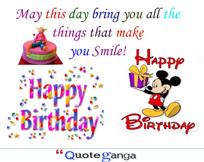 May this day bring you all the things that make you Smile. Happy Birthday