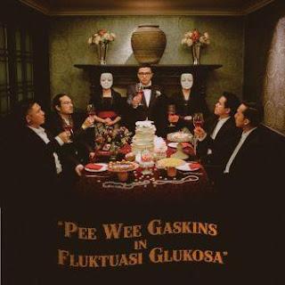 Lirik Lagu Pee Wee Gaskins - Fluktuasi Glukosa