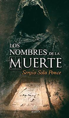 Reseña | Los nombres de la muerte - Sergio Sola Ponce