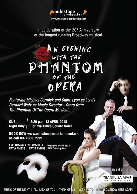 [Upcoming Event] An Evening With The Phantom Of The Opera @ Manhattan Ballroom, Berjaya Times Square Hotel, KL