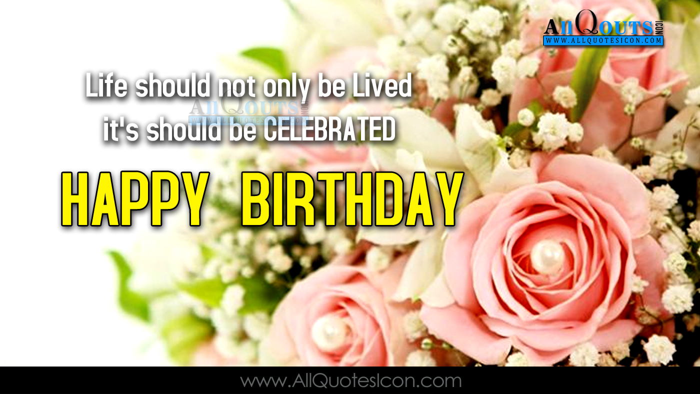 happy birthday quotes wishes pictures best birthday greetings english quotes images for friends