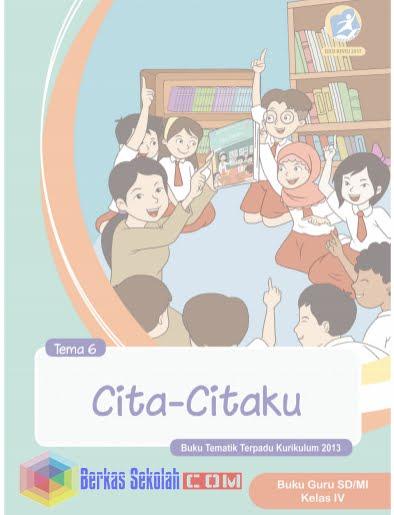 Buku Kelas 4 Semester 2 Kurikulum 2013 Revisi 2017 Semua Tema Pembelajaran