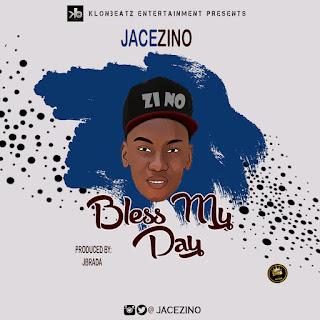 Jacezino-Bless My Day