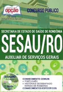Apostila pdf SESAU RONDÔNIA - AUXILIAR DE SERVIÇOS GERAIS