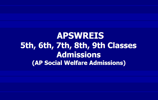 APswreis 5th,6th,7th,8th,9th classes Admissions 2019(AP Social Welfare Admissions)
