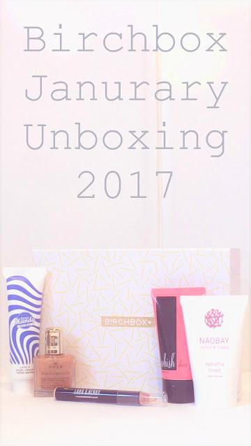 Birchbox Unboxing - January 2017
