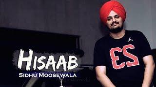 Hisaab     Sidhu Moosewala new song