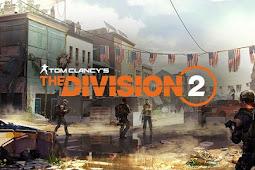 الكشف عن المزيد من التفاصيل للعبة The Division 2 و هذا الوقت اللازم من أجل إنهاء جميع مهمات القصة الرئيسية !