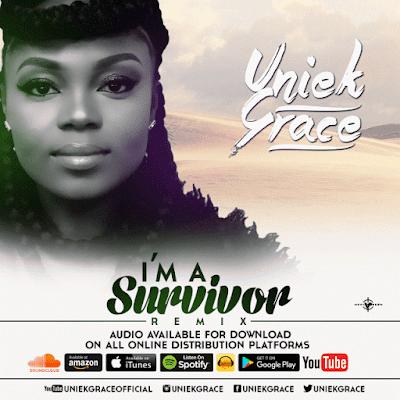 Music: Uniekgrace – I'm A Survivor Remix