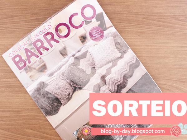 8º Sorteio do Blog :: Revista Barroco Coleção Círculo