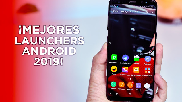 los mejores launchers para android 2019