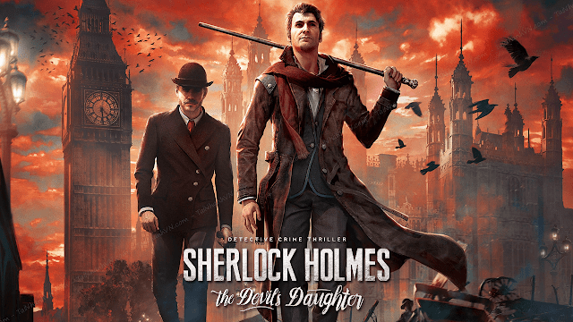 Tải Game Sherlock Holmes The Devil's Daughter Việt hóa (Sherlock Holmes The Devil's Daughter Free Download)