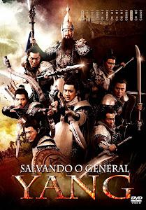 Salvando o General Yang – Dublado