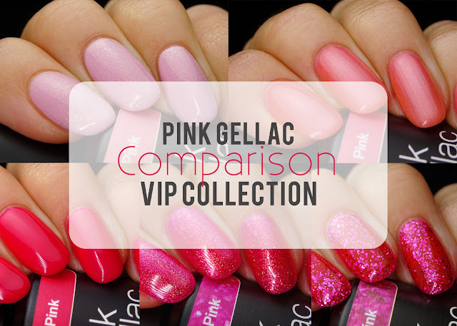 Pink Gellac VIP gel polish comparison