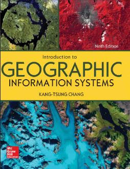 INTRODUCTIONTO GEOGRAPHIC INFORMATION SYSTEMS