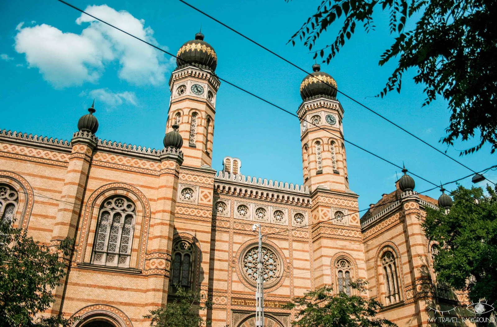 My Travel Background : 1 week-end à Budapest en Hongrie - La Grande Synagogue
