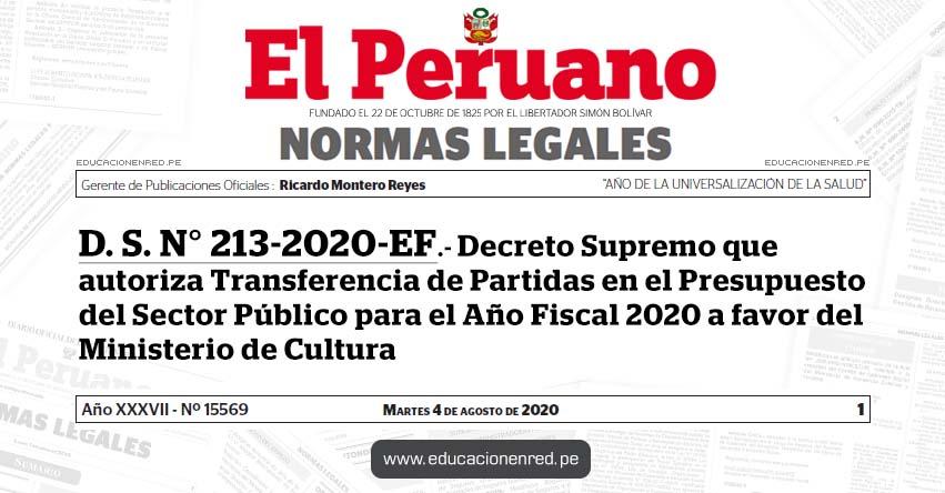 D. S. N° 213-2020-EF.- Decreto Supremo que autoriza Transferencia de Partidas en el Presupuesto del Sector Público para el Año Fiscal 2020 a favor del Ministerio de Cultura