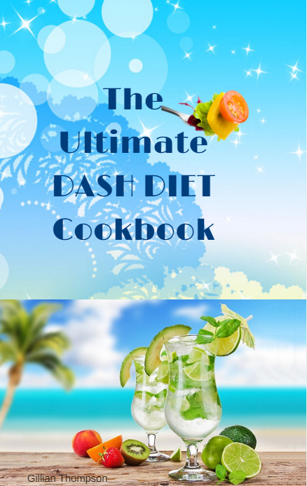 The Ultimate DASH Diet Cookbook HERE