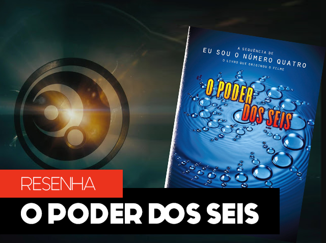 SERIE - O Poder dos Seis - Pittacus Lore