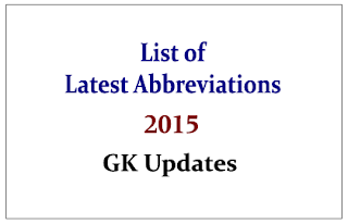 List of Latest Abbreviations 2015
