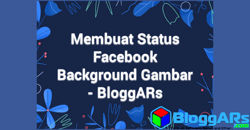 Membuat Status Facebook Background Gambar