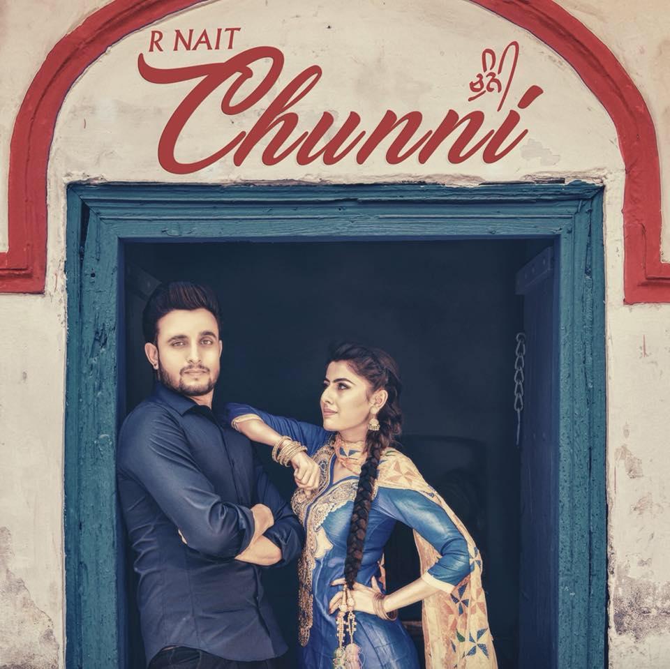 Chunni    R-Nait    new song