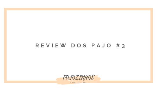 Review dos Pajo #3