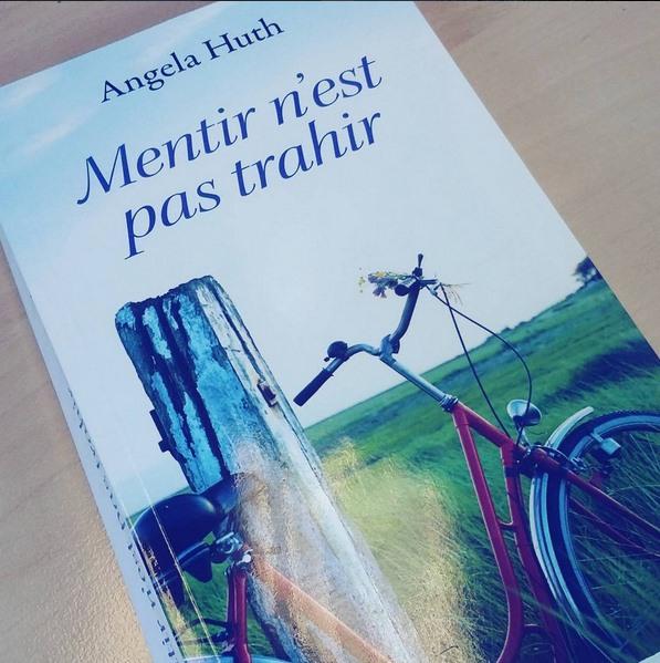 Mentir n'est pas trahir - Angela Huth