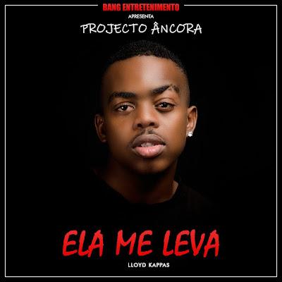 Lloyd Kappas - Ela Me Leva (2018) [DOWNLOAD]