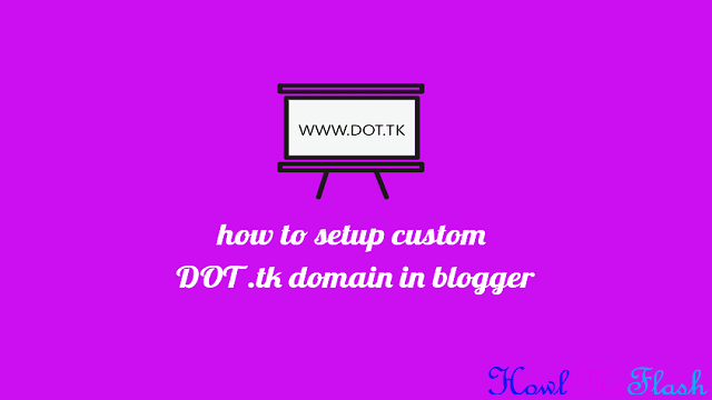 Setup Custom DOT tk Domain in Blogger