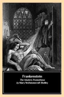 Kissing Cousins: Frankenstein; or, The Modern Prometheus