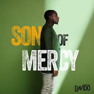 Davido - Son of Mercy (EP) (2016) - Album Download, Itunes Cover, Official Cover, Album CD Cover Art, Tracklist
