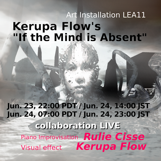 LEA11 IF THE MIND IS ABSENT BY :KERUPA FLOW: CLOSING CONCERTS BY RULIE CISSE